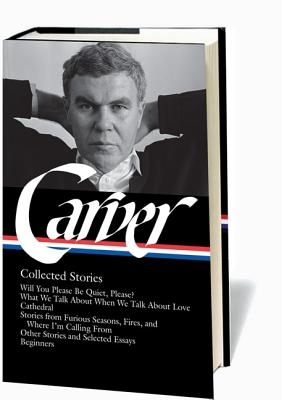 Raymond Carver By Carver, Raymond/ Stull, William L. (EDT)/ Carroll, Maureen P. (EDT)