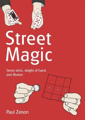 Street Magic By Zenon, Paul